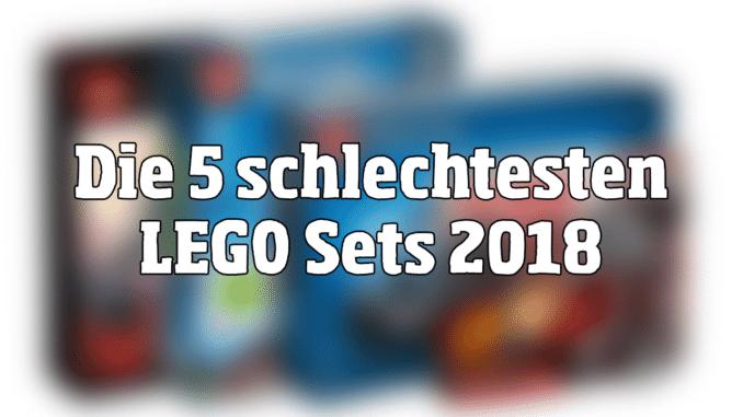 Die 5 schlechtesten LEGO Sets 2018