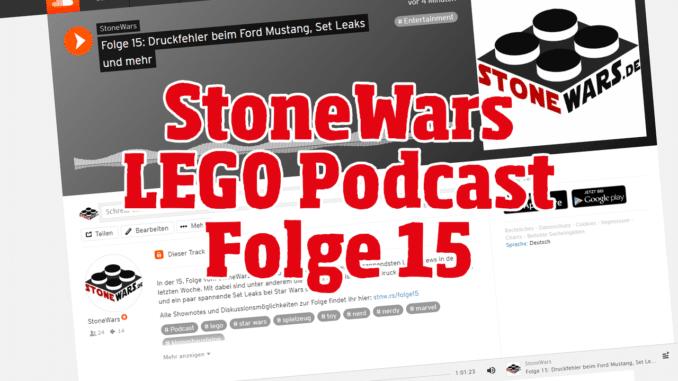 StoneWars LEGO Podcast Folge 15