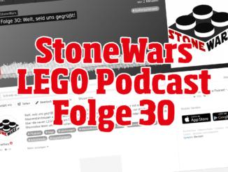 StoneWars LEGO News Podcast Folge 30