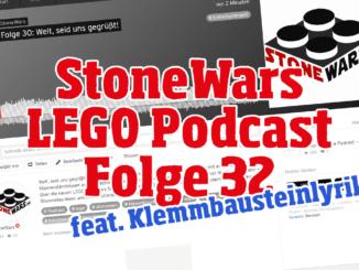 StoneWars LEGO Podcast Folge 32
