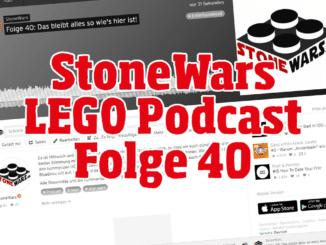 StoneWars LEGO Podcast Folge 40