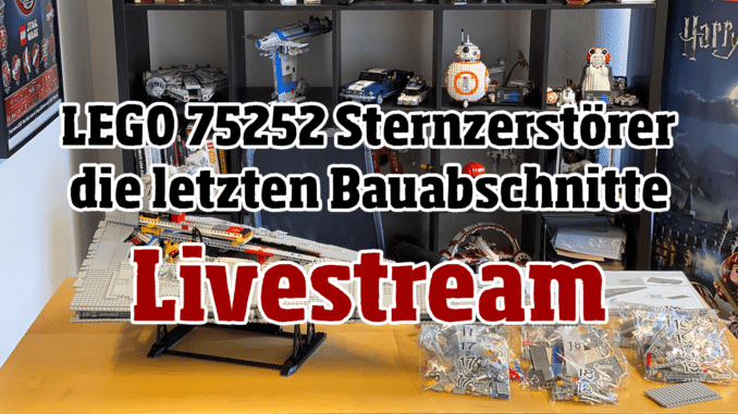 LEGO 75252 Sternzerstörer Aufbau Livestream