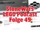 StoneWars Podcast Folge 49