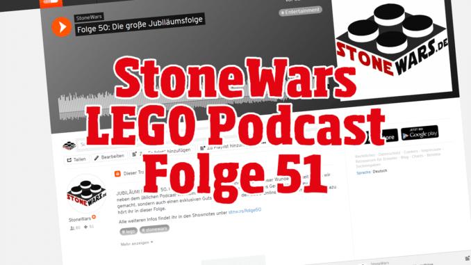 StoneWars LEGO Podcast Folge 51