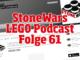 StoneWars Podcasts Folge 61