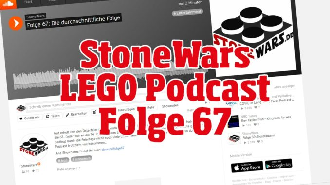 StoneWars LEGO Podcast Folge 67