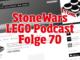 Stonewars Podcast Folge 70