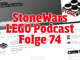 Stonewars LEGO Podcast Folge 74
