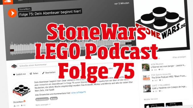 Stonewars LEGO Podcast Folge 75