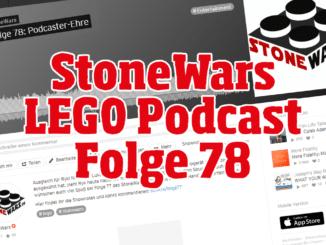 StoneWars LEGO Podcast Folge 78
