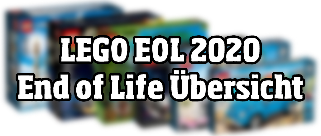 LEGO End Of Life EOL 2020