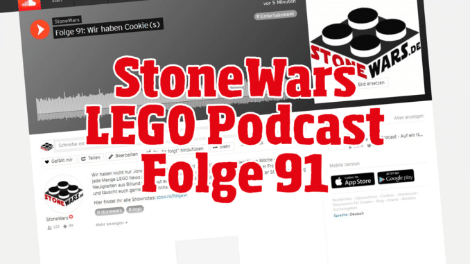 Stonewars LEGO Podcast Folge 91