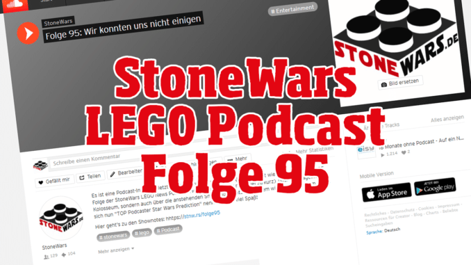 Stonewars LEGO Podcast Folge 95