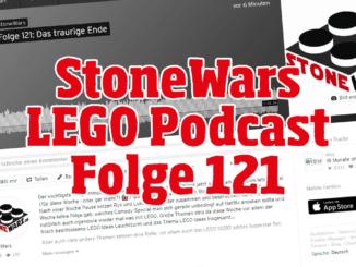 Stonewars LEGO Podcast Folge 121