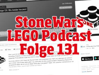 Stonewars LEGO Podcast Folge 131