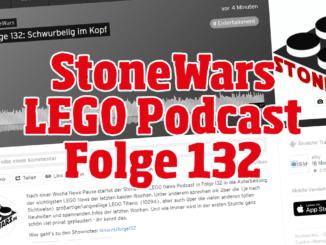 Stonewars LEGO Podcast Folge 132