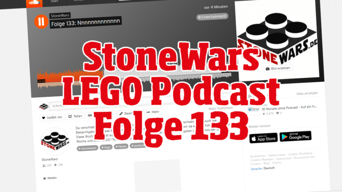 Stonewars LEGO Podcast Folge 133