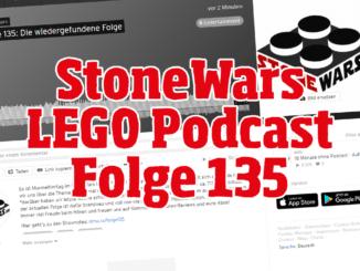 Stonewars LEGO Podcast Folge 135